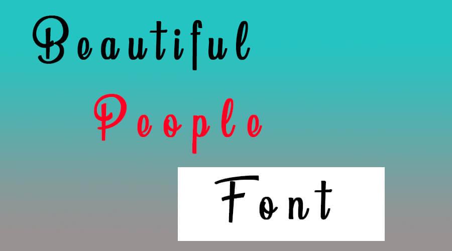 Beautiful People Font