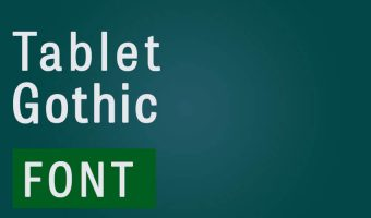 Tablet Gothic Font