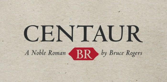 Centaur Font